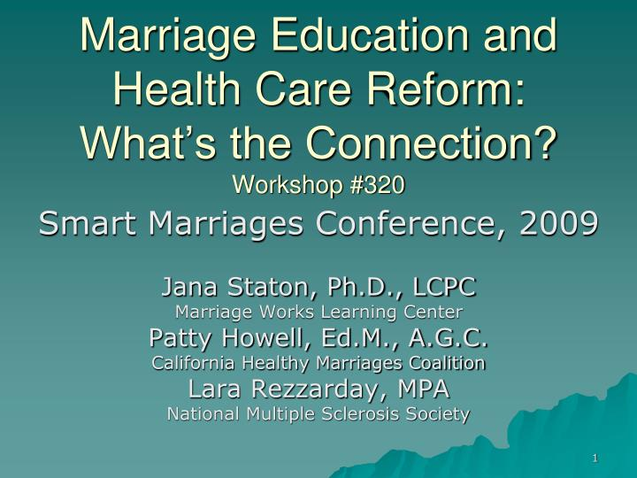 Marriage education and health care reform what s the connection workshop 320
