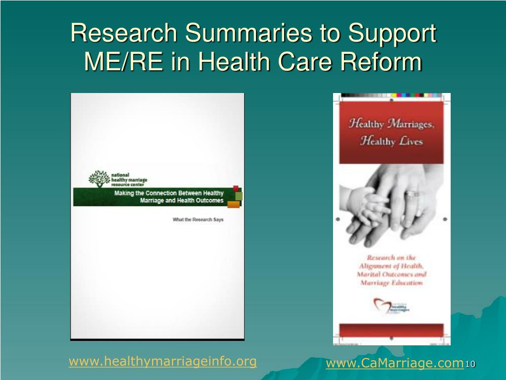 Research Summaries to Support ME/RE in Health Care Reform