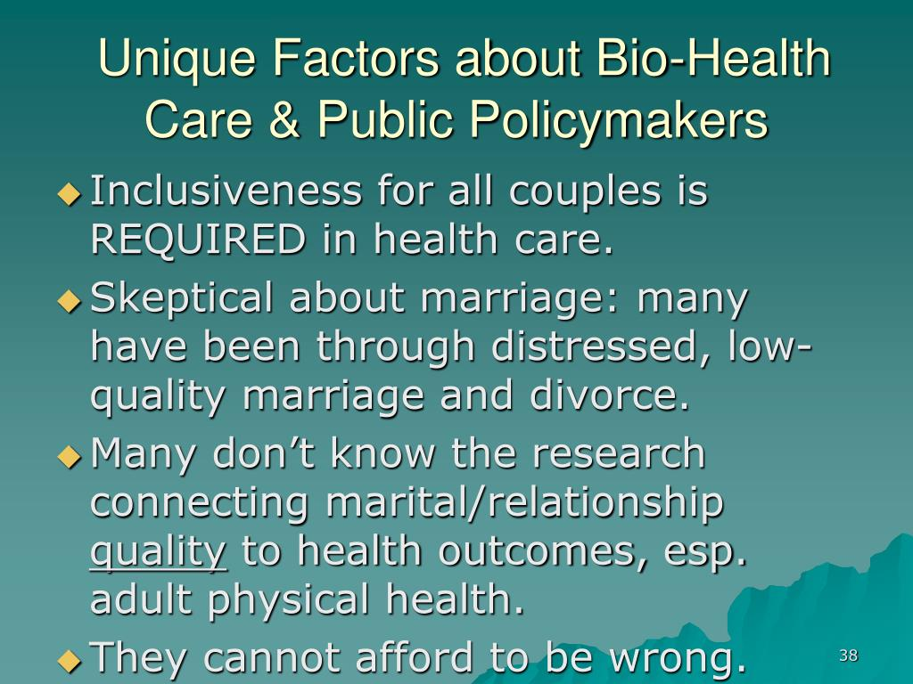 Unique Factors about Bio-Health Care & Public Policymakers