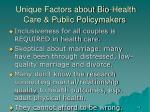 unique factors about bio health care public policymakers