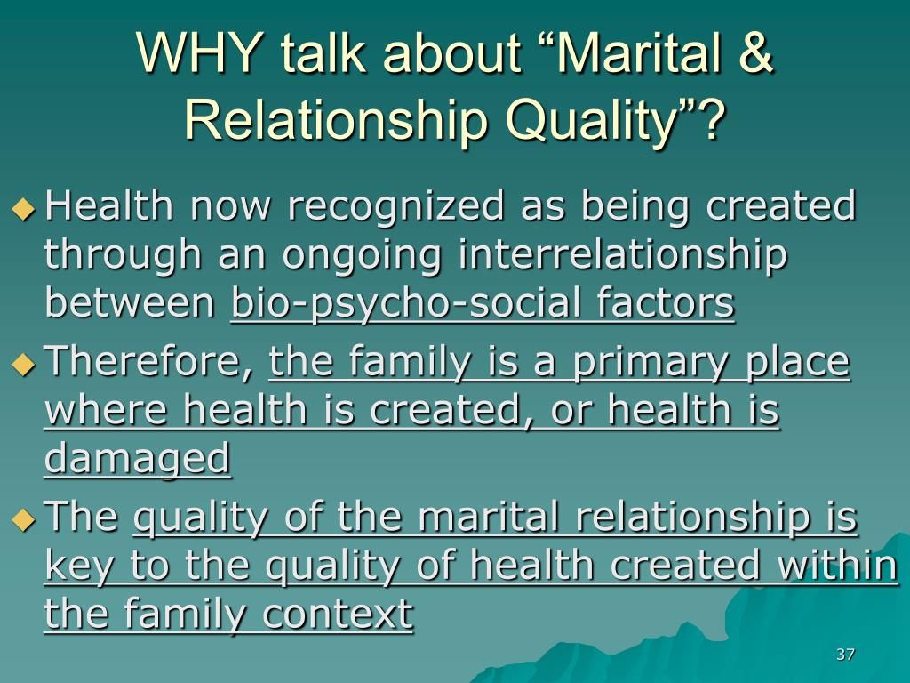 "WHY talk about ""Marital & Relationship Quality""?"