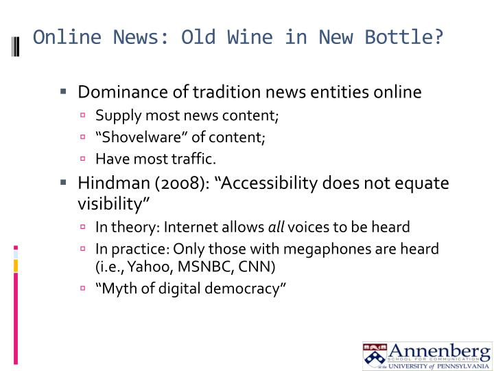 Online news old wine in new bottle