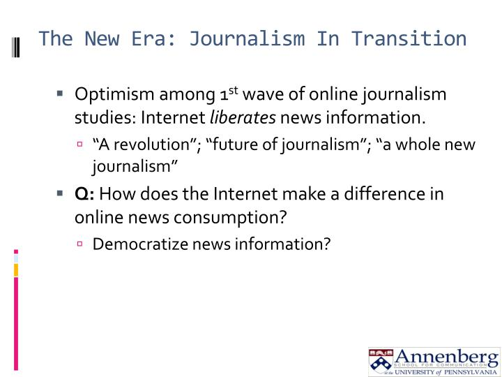 The new era journalism in transition