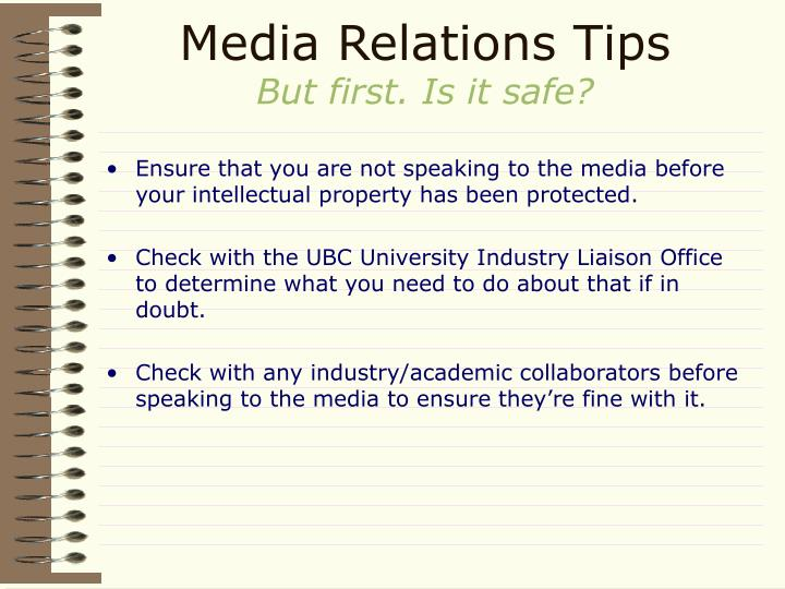 Media relations tips but first is it safe