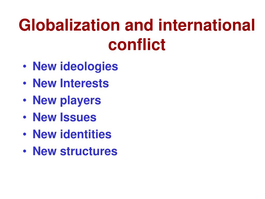 Globalization and international conflict