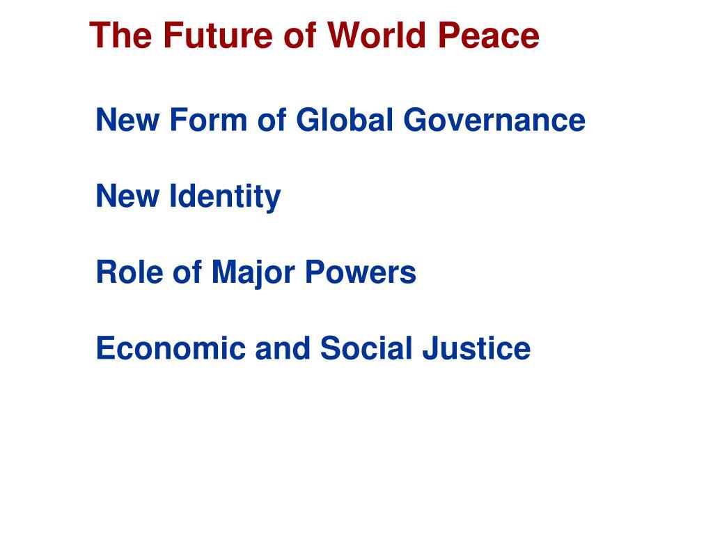 The Future of World Peace