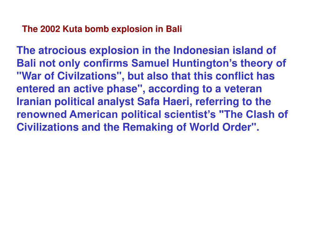 The 2002 Kuta bomb explosion in Bali