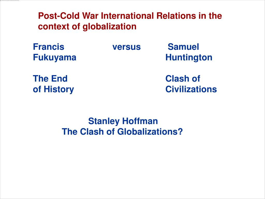 Post-Cold War International Relations in the context of globalization
