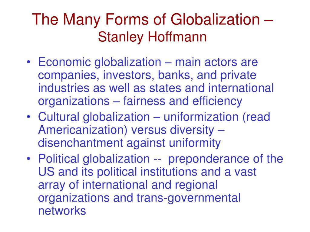 The Many Forms of Globalization –