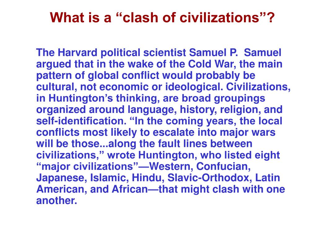 """What is a """"clash of civilizations""""?"""