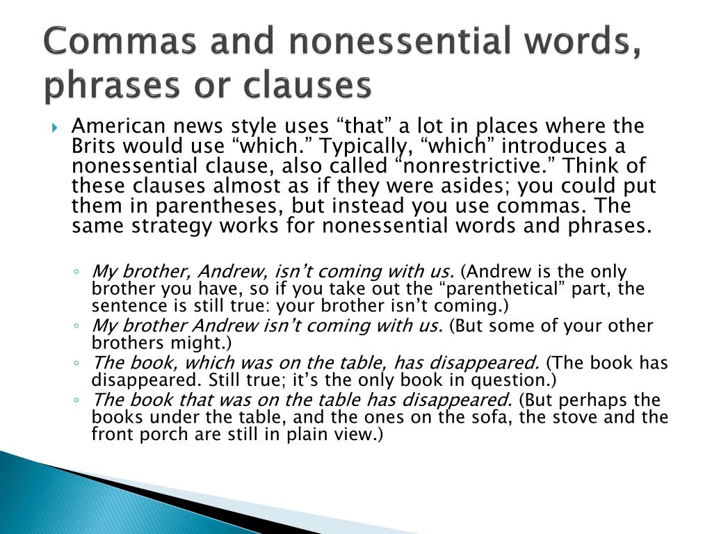 Commas and nonessential words, phrases or clauses