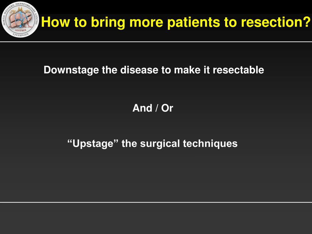 How to bring more patients to resection?