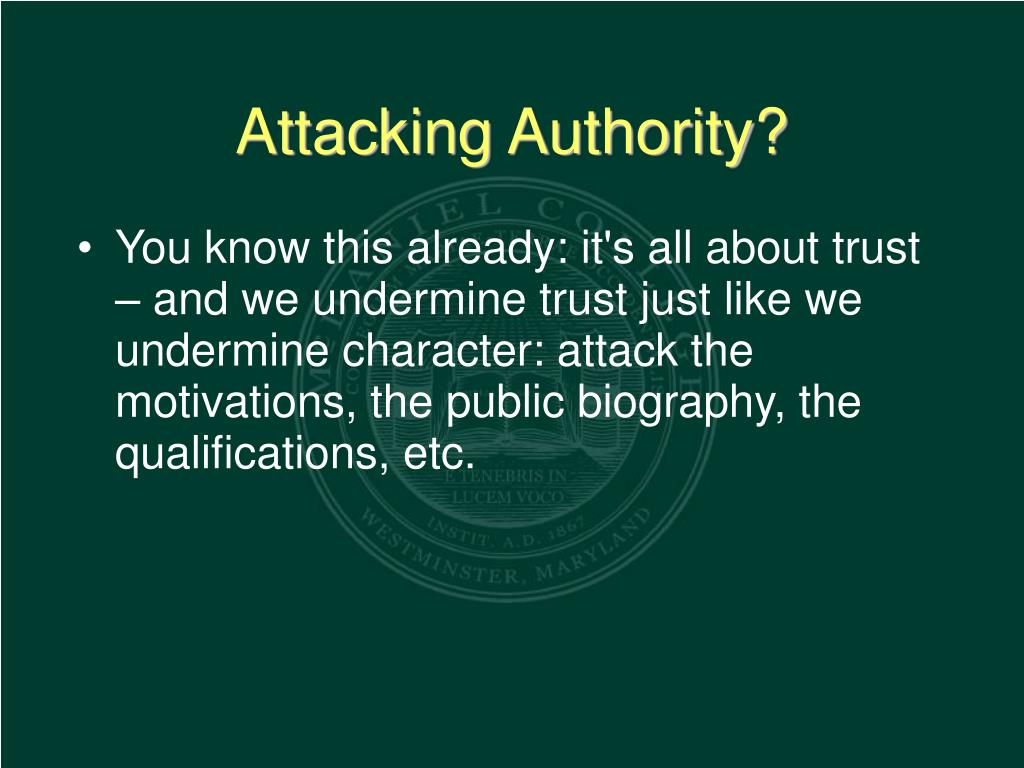 Attacking Authority?