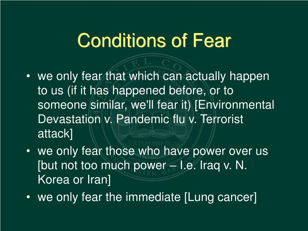 Conditions of Fear