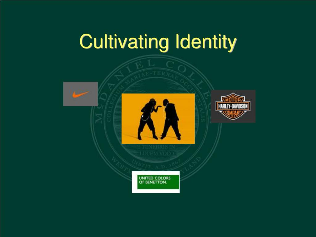 Cultivating Identity