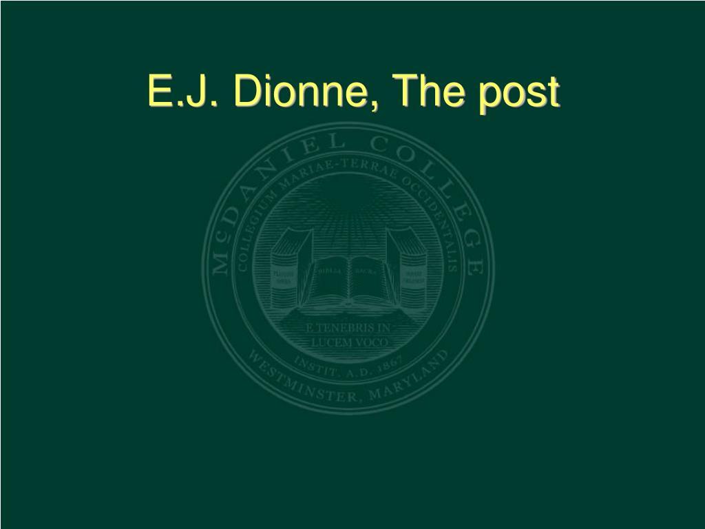 E.J. Dionne, The post