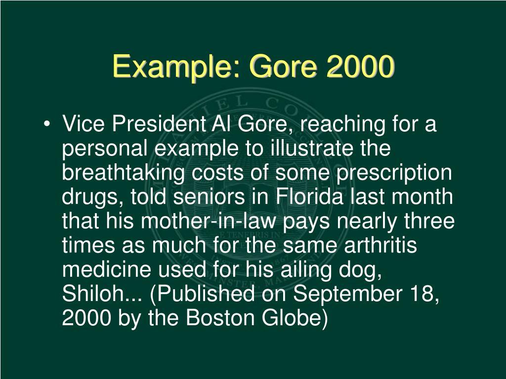 Example: Gore 2000