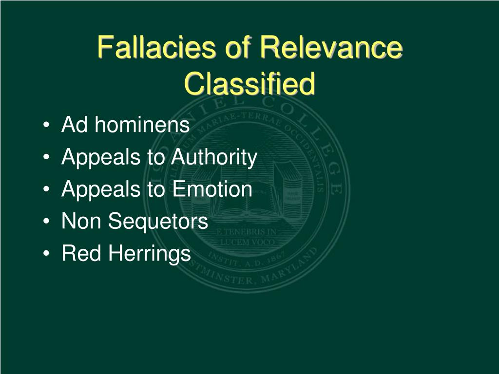 Fallacies of Relevance Classified