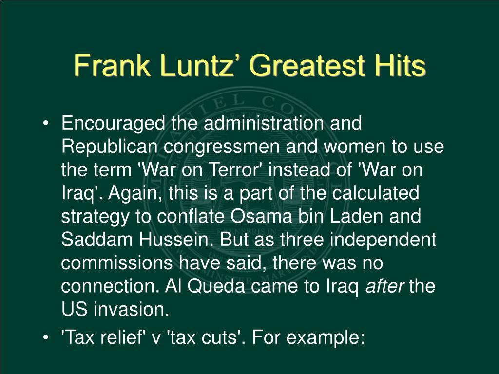 Frank Luntz' Greatest Hits