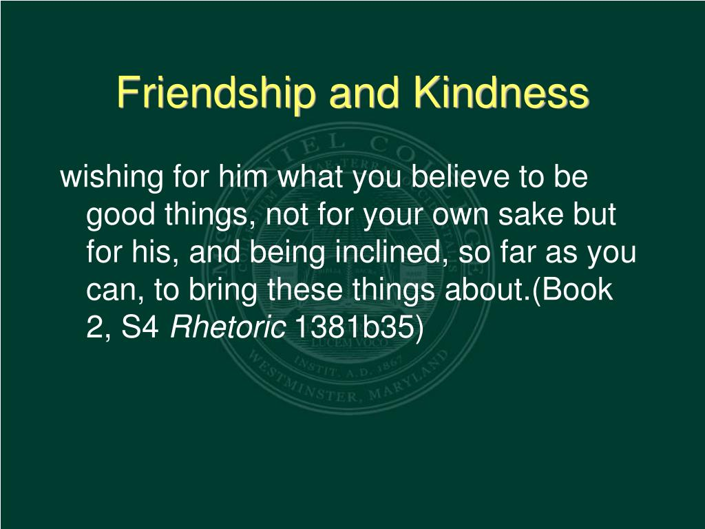 Friendship and Kindness