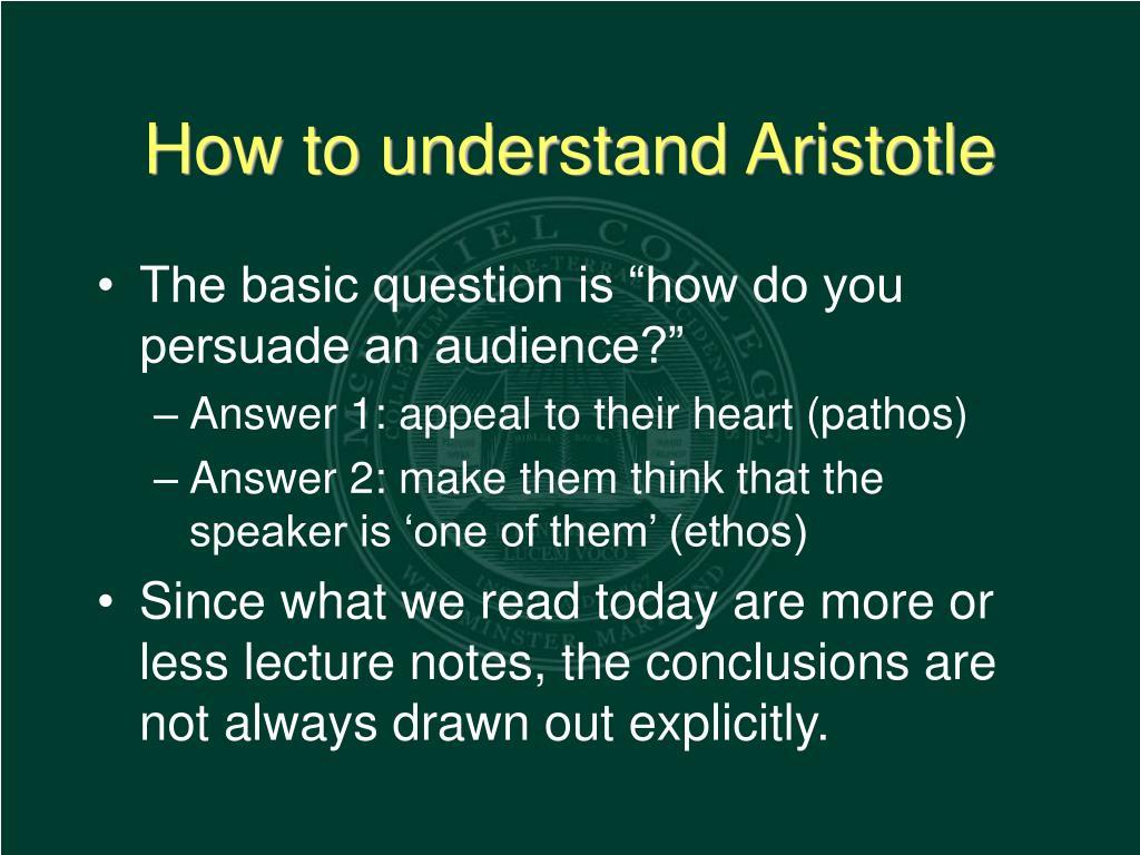 How to understand Aristotle