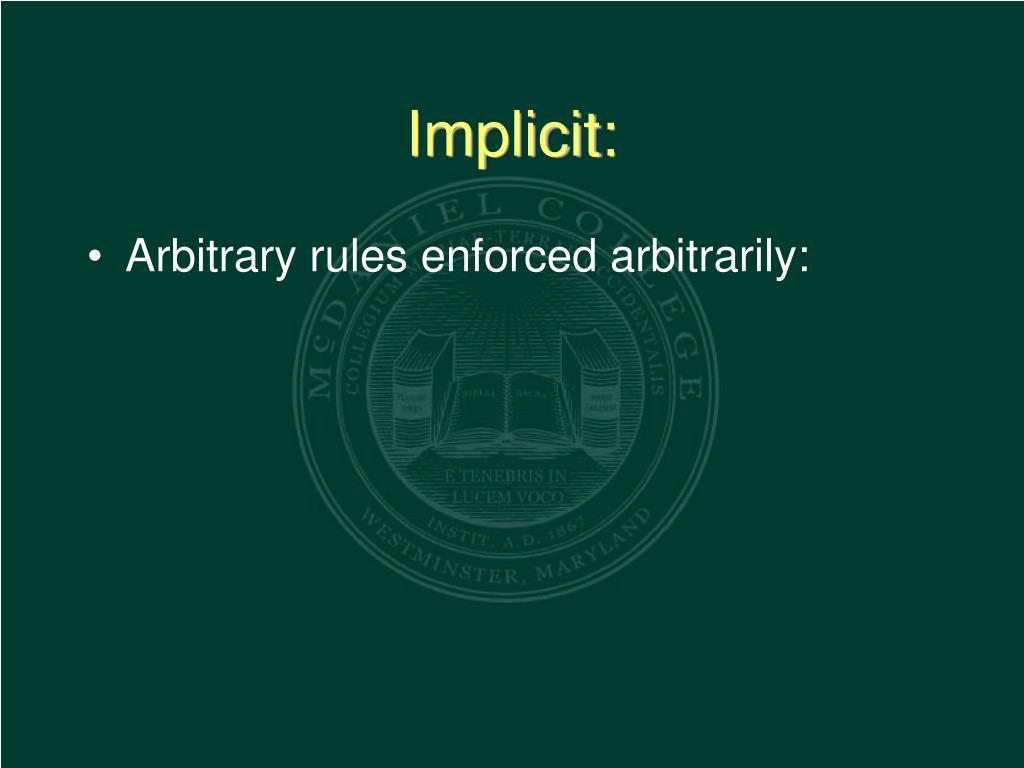 Implicit: