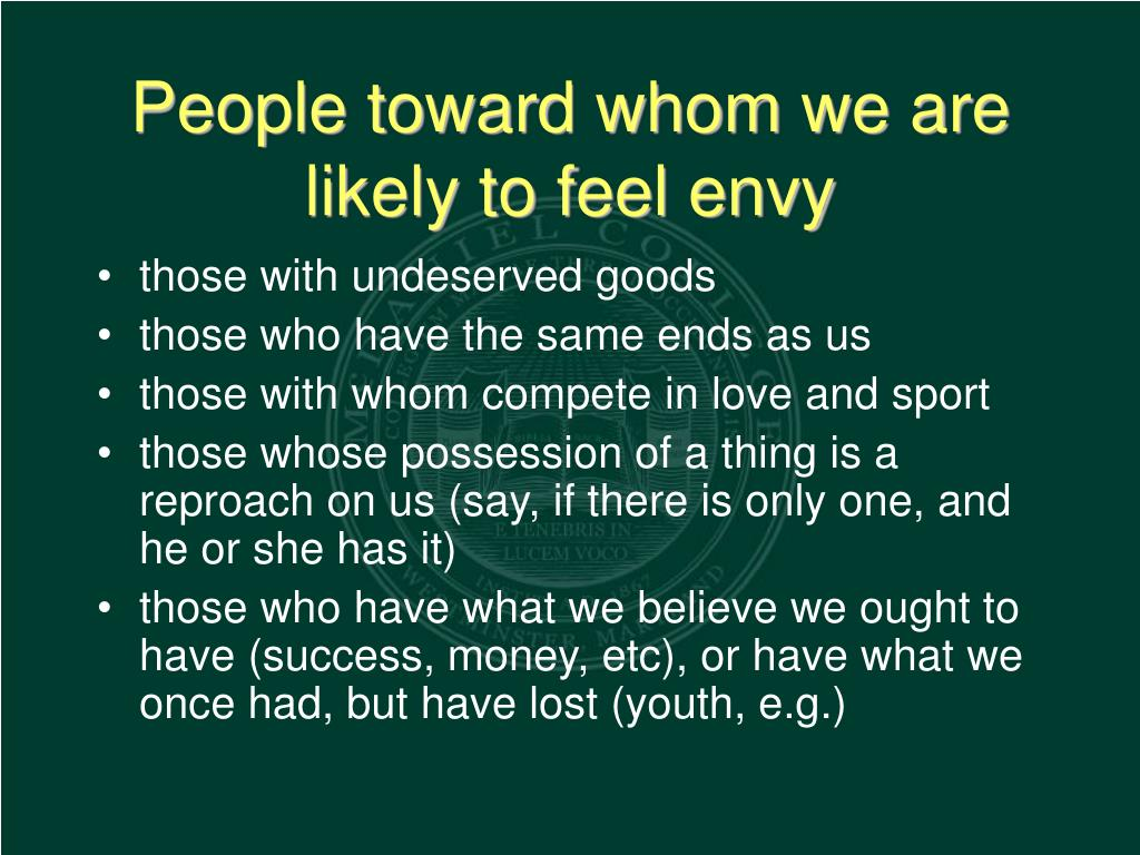 People toward whom we are likely to feel envy