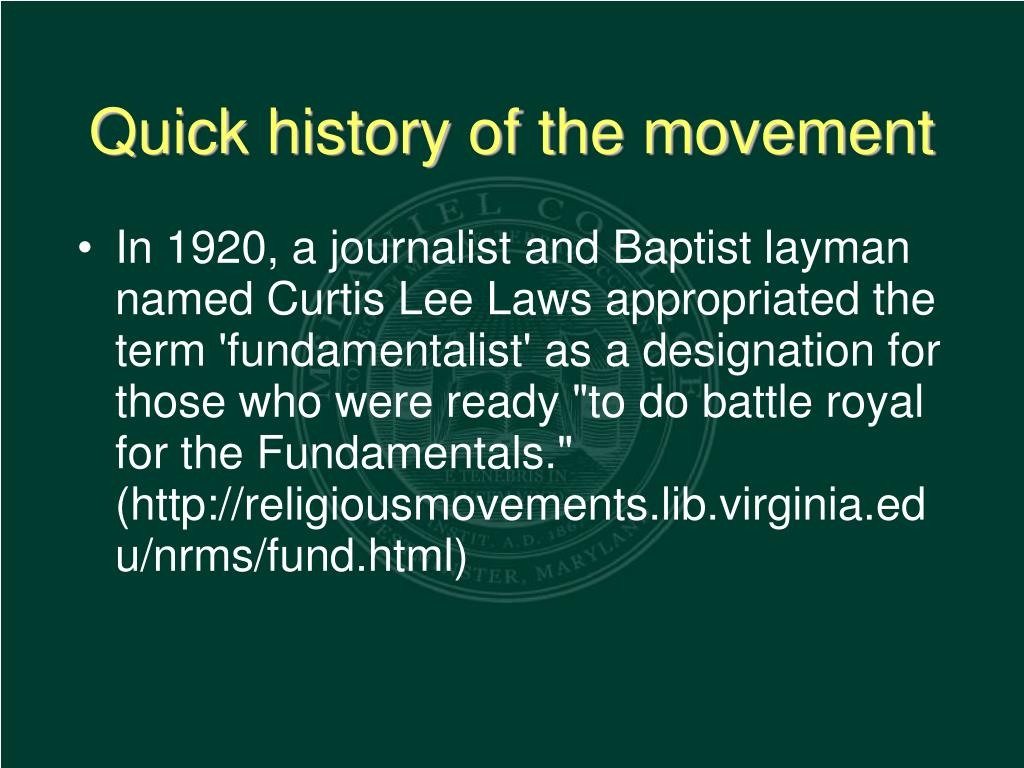 Quick history of the movement