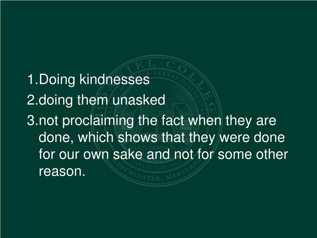 Doing kindnesses