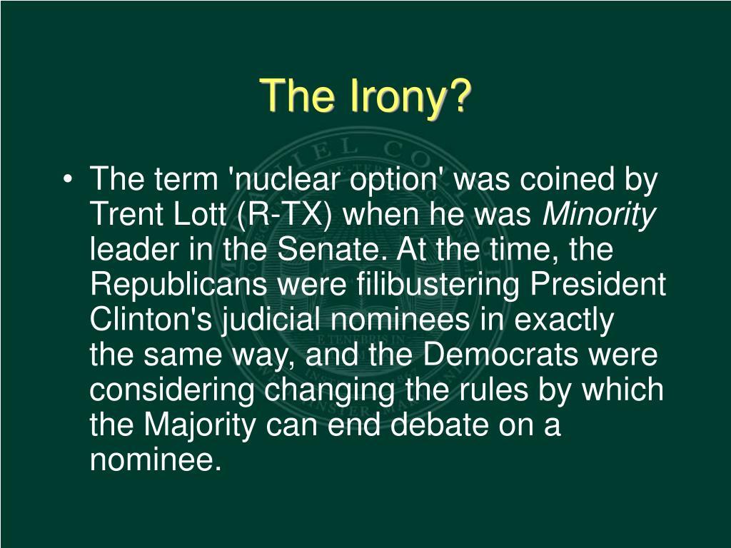 The Irony?