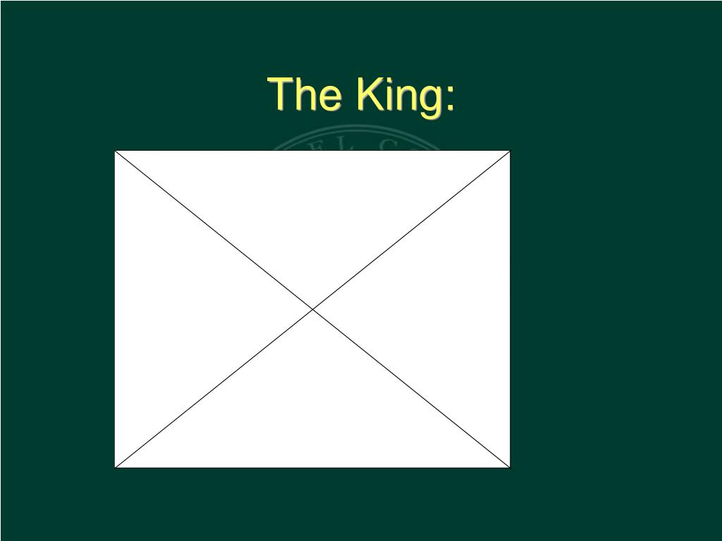 The King: