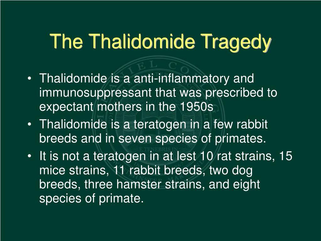 The Thalidomide Tragedy