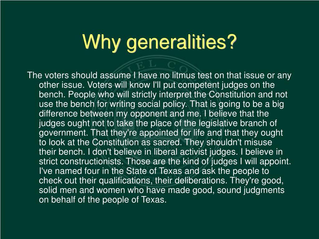 Why generalities?
