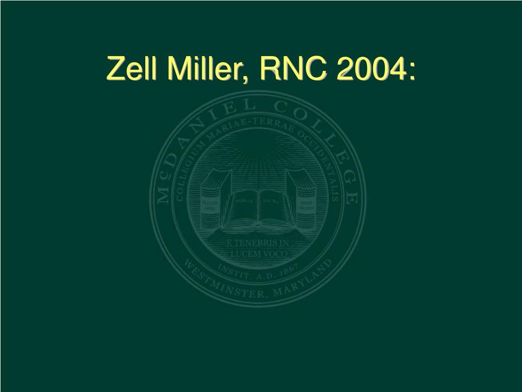 Zell Miller, RNC 2004:
