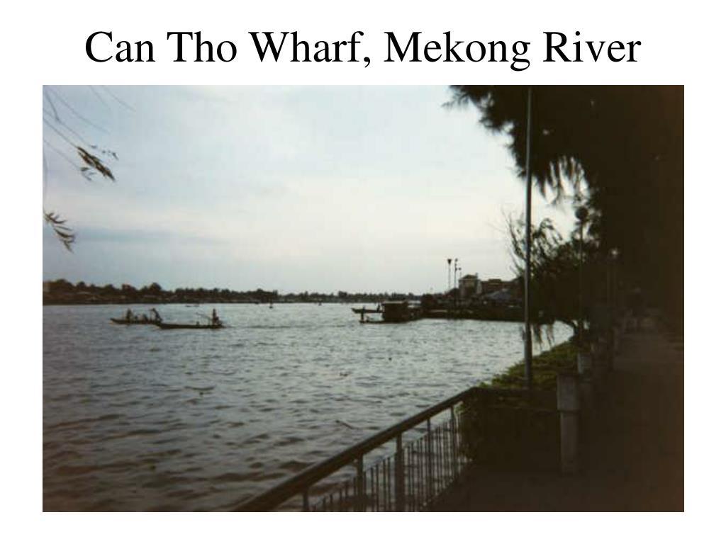 Can Tho Wharf, Mekong River