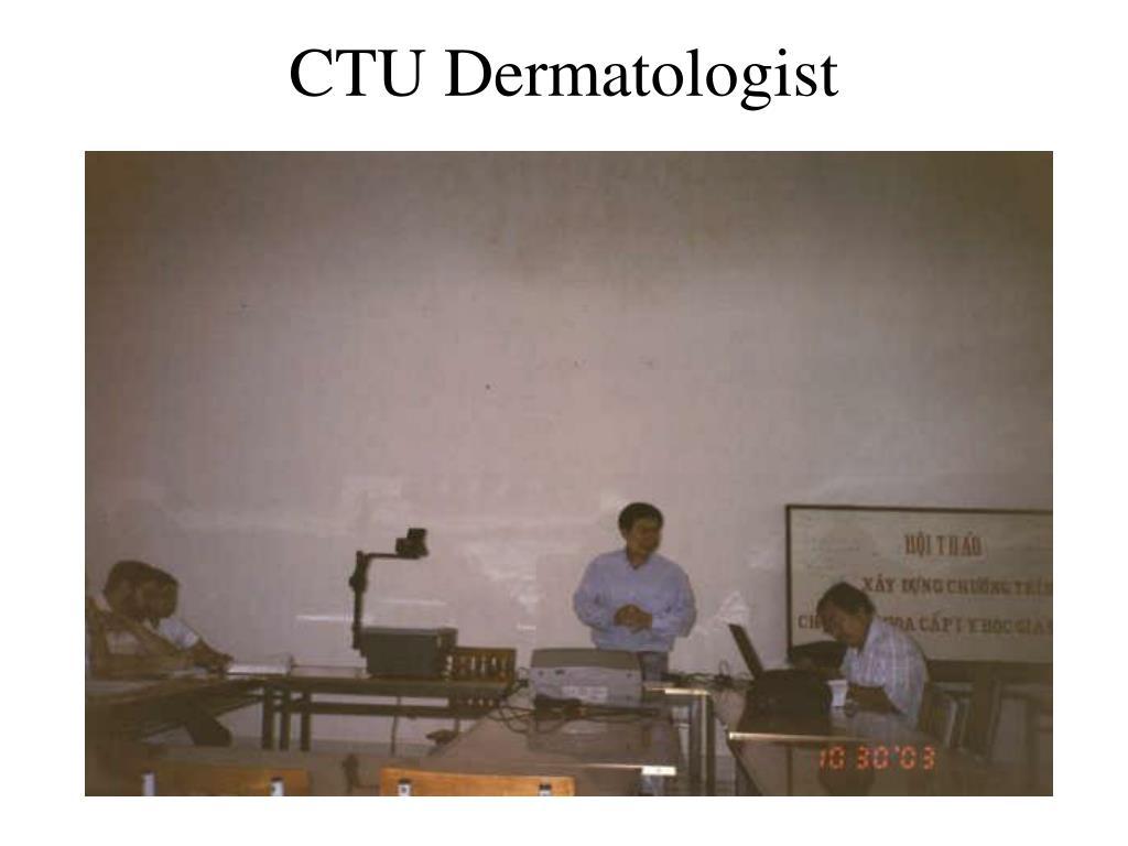 CTU Dermatologist