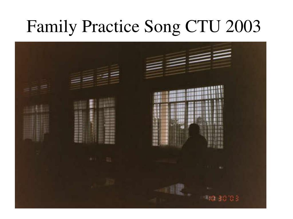Family Practice Song CTU 2003