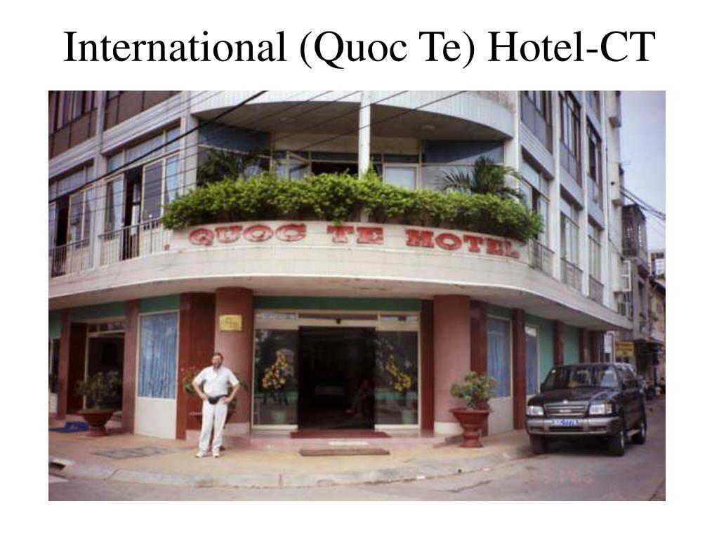 International (Quoc Te) Hotel-CT