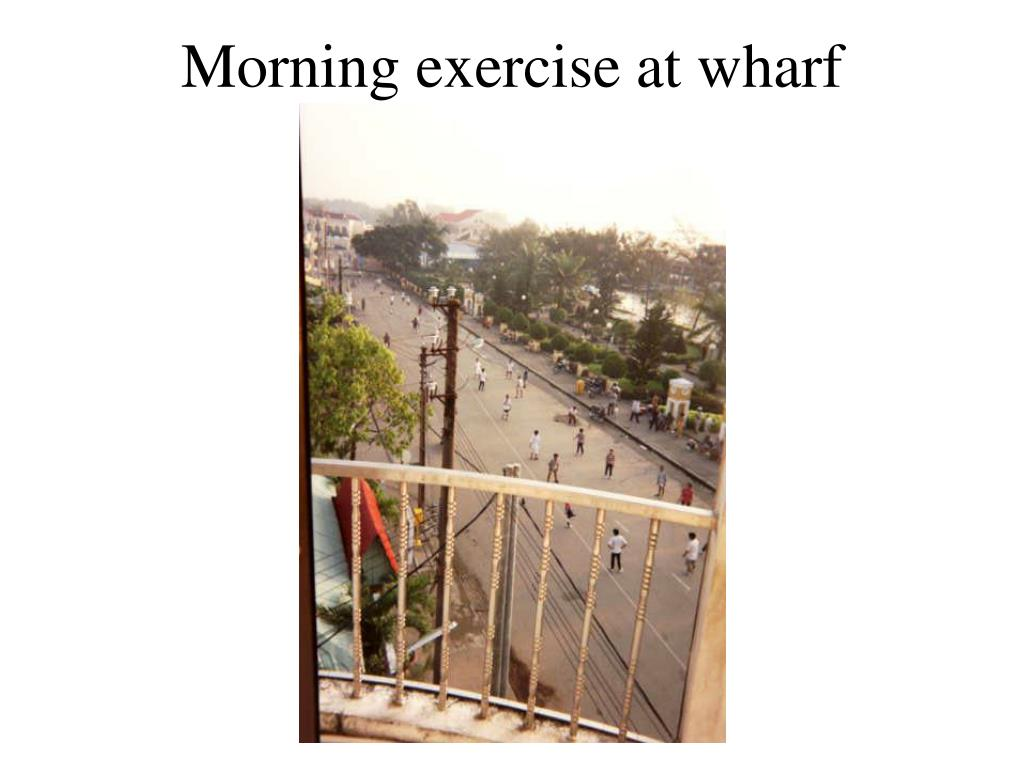 Morning exercise at wharf