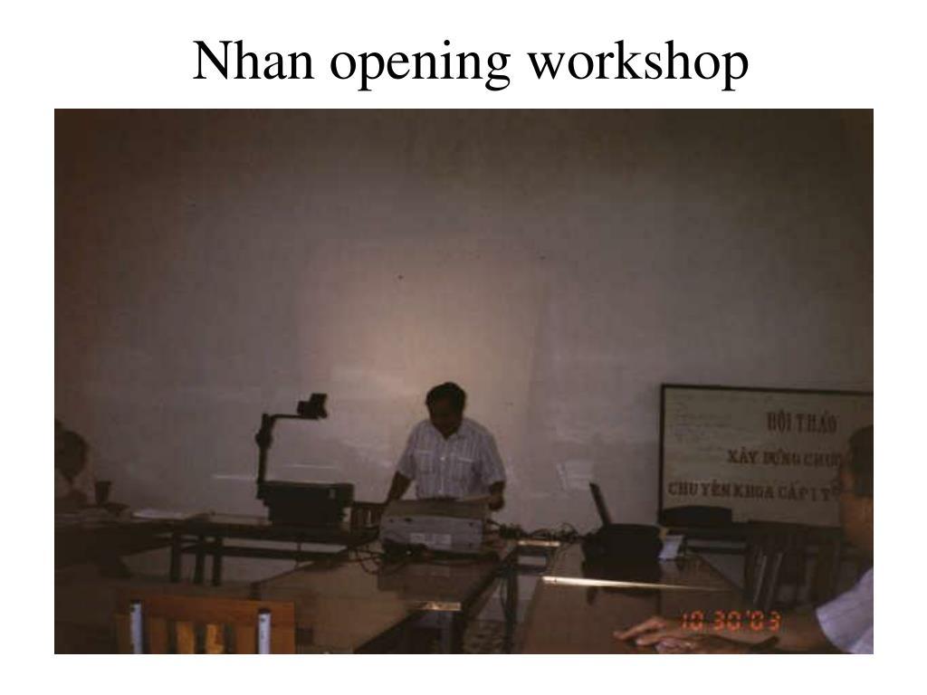 Nhan opening workshop