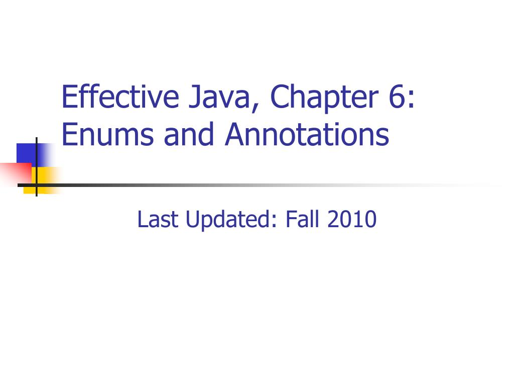 Effective Java, Chapter 6: