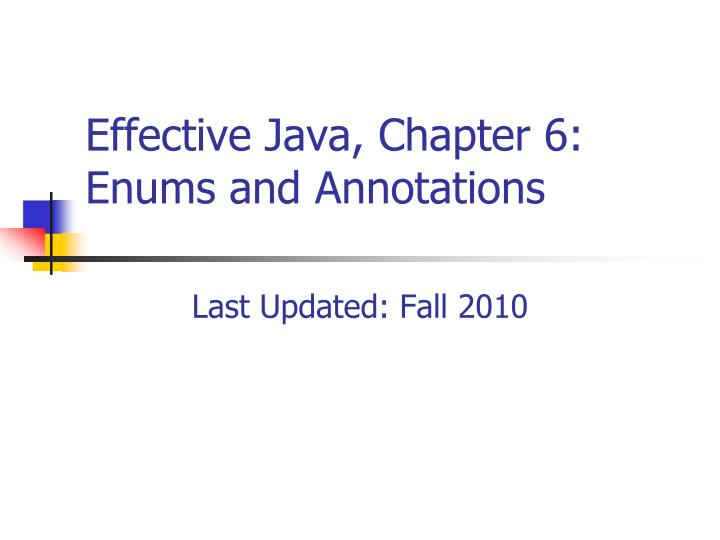 Effective java chapter 6 enums and annotations