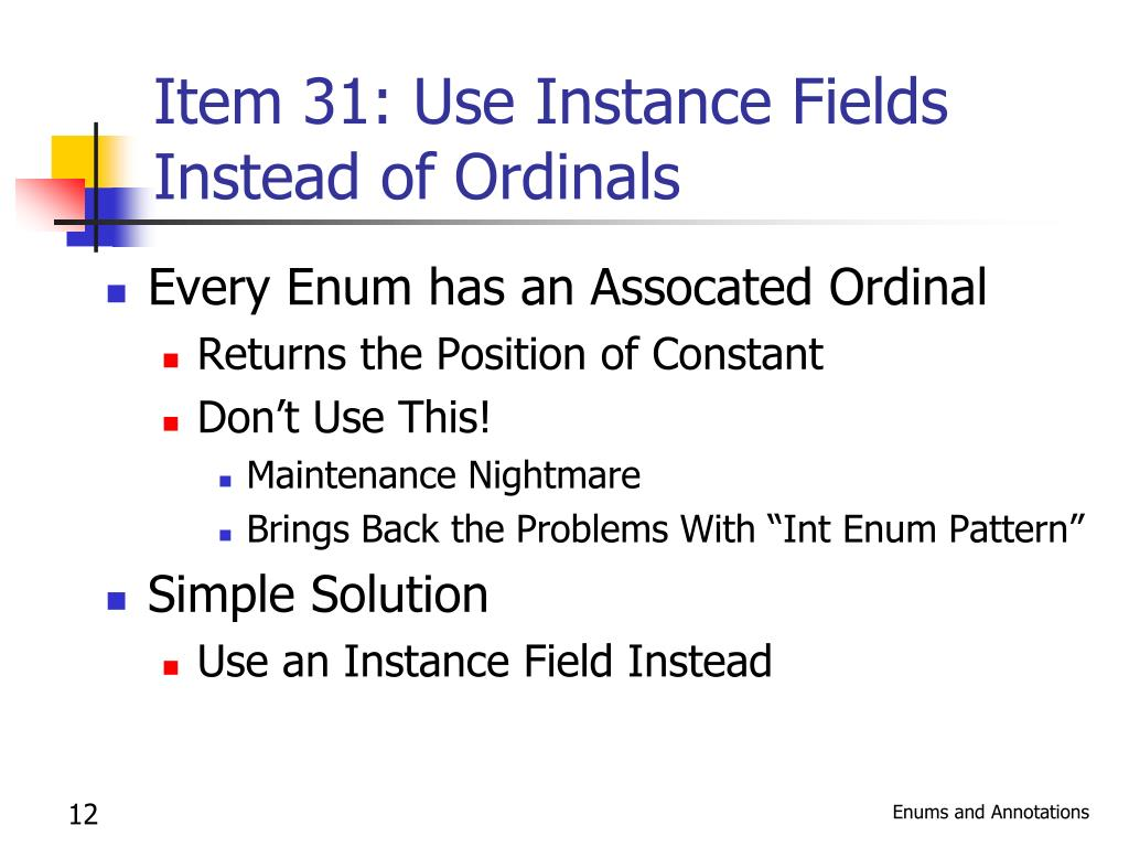 Item 31: Use Instance Fields Instead of Ordinals