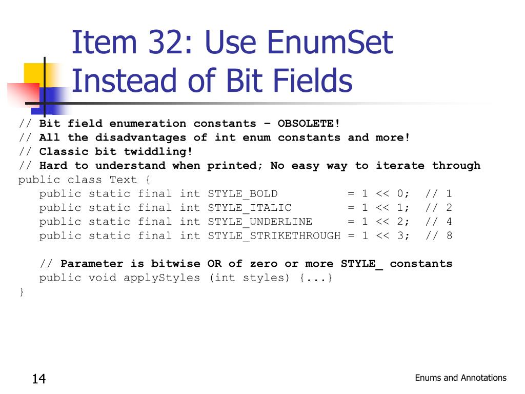 Item 32: Use EnumSet Instead of Bit Fields