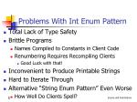 problems with int enum pattern