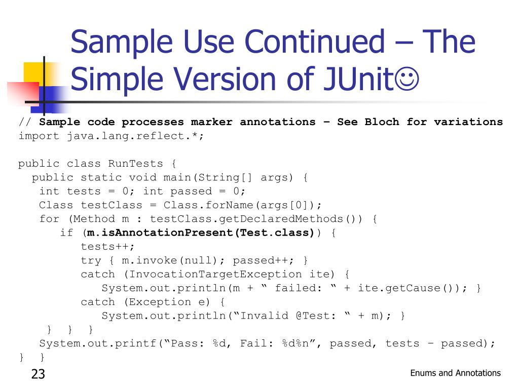 Sample Use Continued – The Simple Version of JUnit