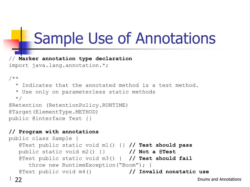 Sample Use of Annotations