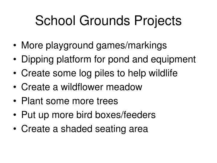 School grounds projects