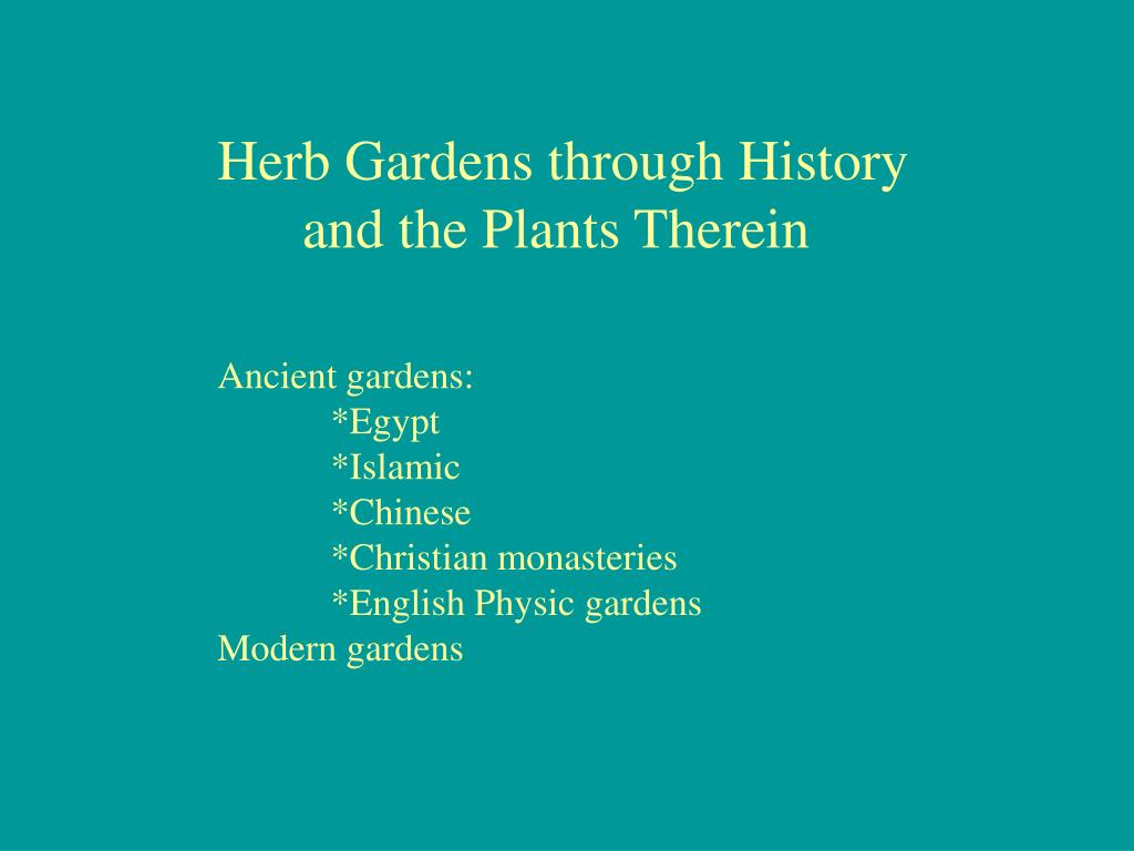 Herb Gardens through History