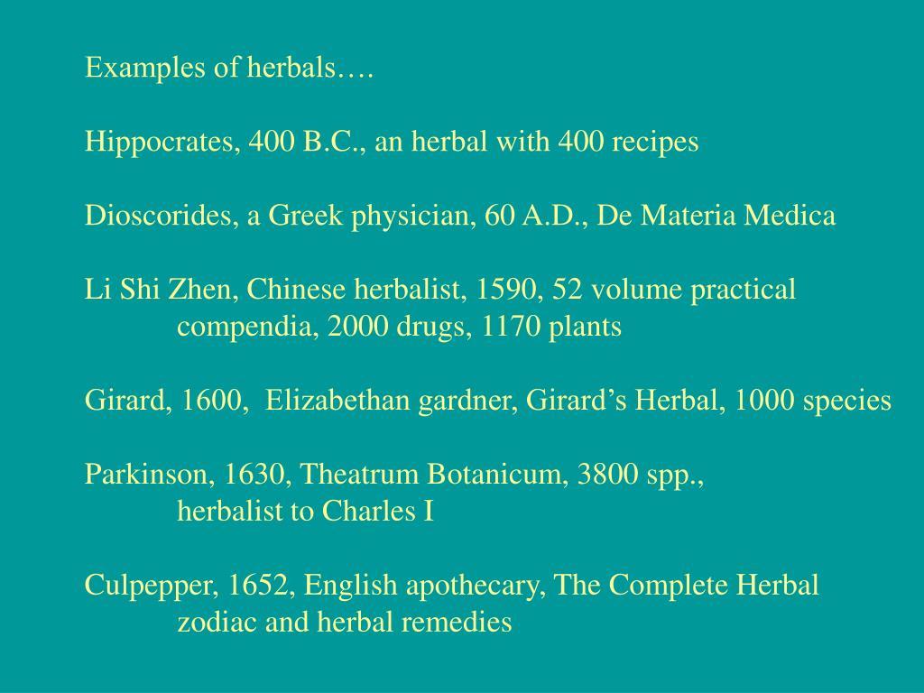 Examples of herbals….
